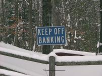 Sign:  Keep Off Banking